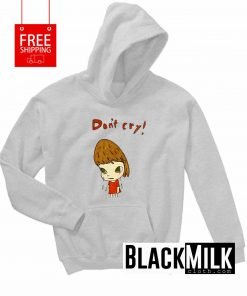 Don't Cry Hoodie