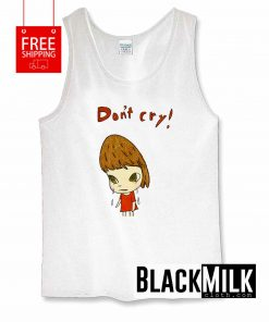 Don't Cry Tank Top