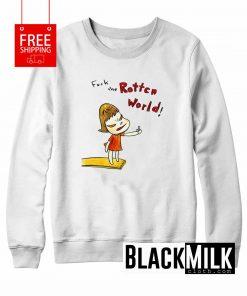 Fuck The Rotten World Sweatshirt