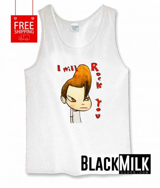 I Will Rock You Tank Top