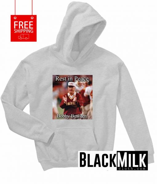 Rest In Peace Bobby Bowden Hoodie