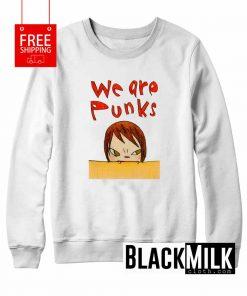 We Are Punks Sweatshirt