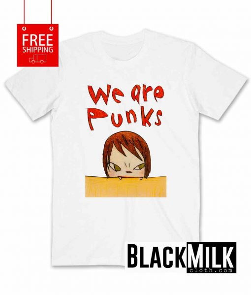 We Are Punks T-Shirt